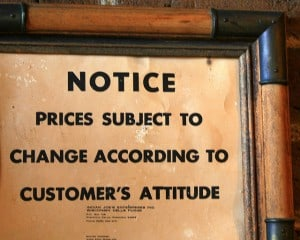 Notice: Prices subject to change according to customer's attitude.