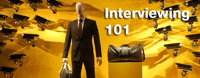 Interviewing 101 – 3 Tips for Better Interviewing