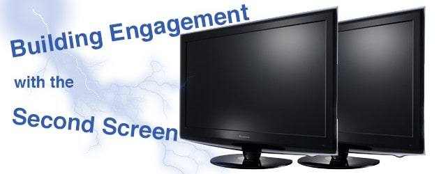 Building Engagement with the Second Screen
